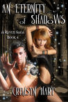 An Eternity of Shadows (Raven Saga, #4)