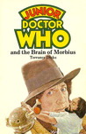 Junior Doctor Who and the Brain of Morbius (Junior Doctor Who Book)