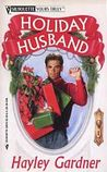Holiday Husband (Silhouette Yours Truly, #10)