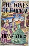 The Foxes of Harrow (Delta Diamond Library)
