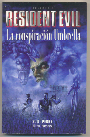 La Conspiración Umbrella by S.D. Perry