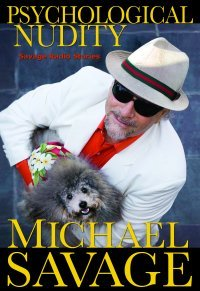 Psychological Nudity by Michael Savage