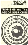 Tropisms and The Age of Suspicion (Calderbooks)