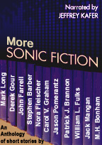 More Sonic Fiction by Jeffrey Kafer
