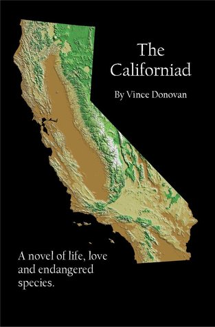 The Californiad by Vince Donovan
