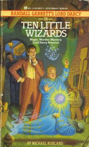 Ten Little Wizards by Michael Kurland