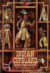The Indian in the Cupboard (Indian in the Cupboard, #1)