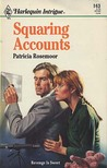 Squaring Accounts (Harlequin Intrigue #163)