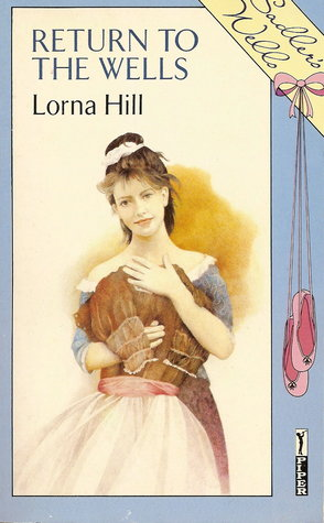 Return To The Wells by Lorna Hill