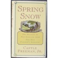 Spring Snow: The Seasons of New England from the Old Farmer's Almanac