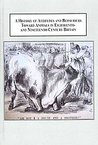 A History of Attitudes and Behaviours Toward Animals in Eighteenth- And Nineteenth-Century Britain: Anthropocentrism and the Emergence of Animals