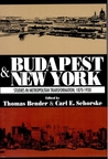 Budapest and New York: Studies in Metropolitan Transformation, 1870-1930: Studies in Metropolitan Transformation, 1870-1930