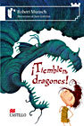 Tiemblen Dragones! by Robert Munsch
