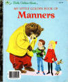My Little Golden Book Of Manners by Peggy Parish
