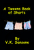 A Tweens Book of Shorts