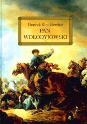 Pan Wołodyjowski (The Trilogy #3)