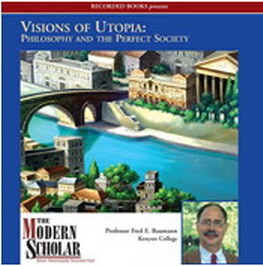 Visions of Utopia: Philosophy and the Perfect Society