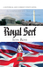 Royal Serf by Ilyn Ross