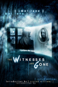 The Witnesses Are Gone by Joel Lane