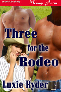 Three for the Rodeo by Luxie Ryder