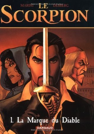 Le Scorpion, Tome 1 by Stephen Desberg