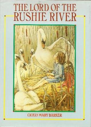 Download The Lord of the Rushie River ePub by Cicely Mary Barker