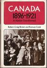 Canada: A Nation Transformed 1896-1921