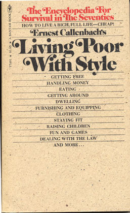 Living Poor with Style by Ernest Callenbach
