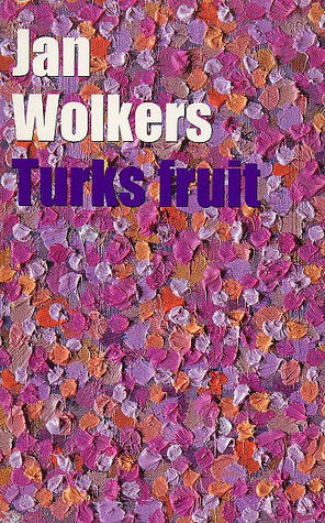 Turks Fruit by Jan Wolkers