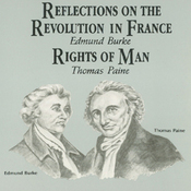 Reflections on the Revolution in France & Rights of Man