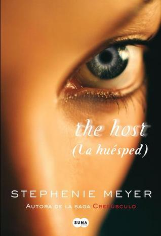 La Huésped (The Host, #1)