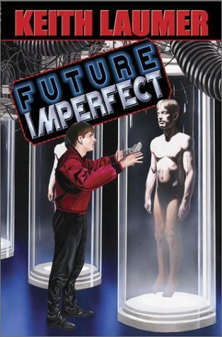 Future Imperfect by Keith Laumer