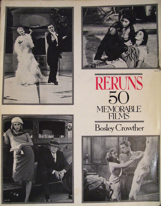 Reruns by Bosley Crowther