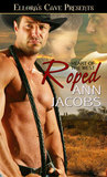 Roped by Ann Jacobs