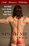 Spank Me Twice by Keta Diablo