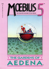 Moebius 5: The Gardens of Aedena (The Collected Fantasies of Jean Giraud, #5)
