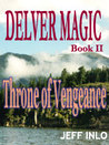 Throne of Vengeance (Delver Magic, #2)
