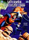 Superman/Fantastic Four: The Infinite Destruction