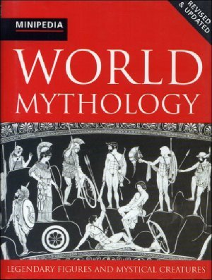 World Mythology by Arthur Cotterell