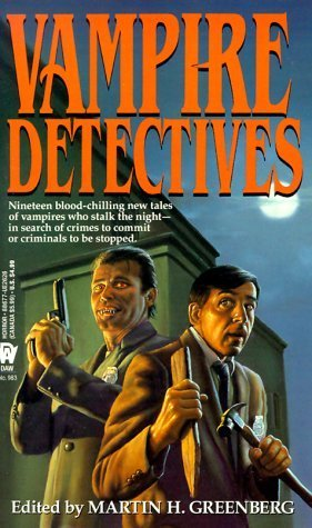 Vampire Detectives by Martin H. Greenberg