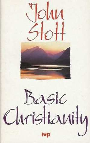 Basic Christianity by John R.W. Stott