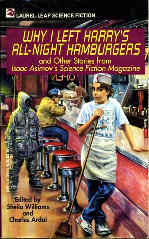 Why I Left Harry's All Night Hamburgers and Other Stories by Sheila Williams