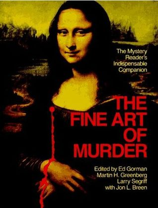 The Fine Art of Murder: The Mystery Reader