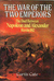 The War of the Two Emperors: The Duel between Napoleon and Alexander: Russia, 1812