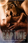 Captive by Trista Ann Michaels