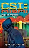 Right to Die (CSI: Miami, #8)