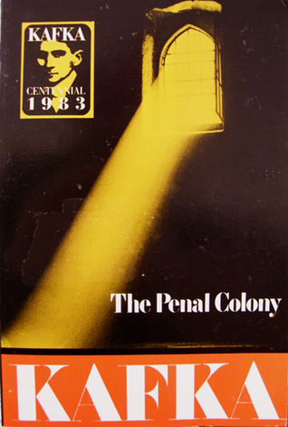 The Penal Colony by Franz Kafka