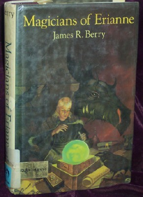 Magicians of Erianne by James R. Berry