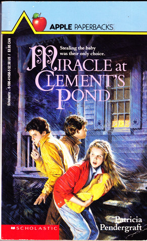 Miracle at Clement's Pond by Patricia Pendergraft