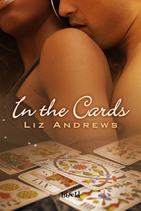In The Cards by Liz Andrews